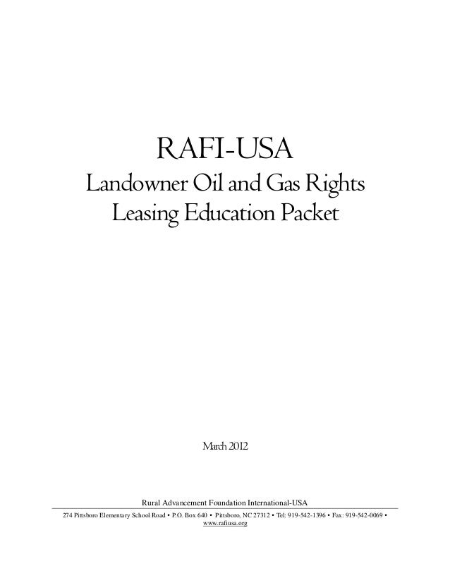 RAFI-USA        Landowner Oil and Gas Rights          Leasing Education Packet                                            ...
