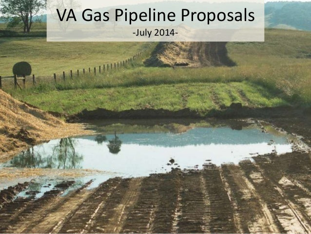 VA Gas Pipeline Proposals -July 2014-
