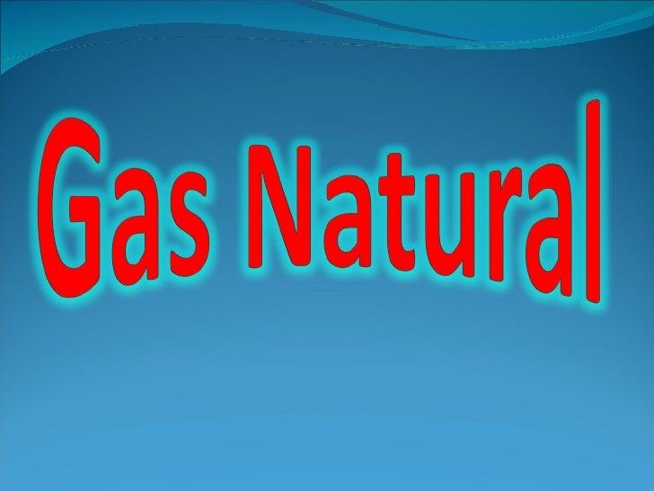 Resultado de imagen de Gas Natural