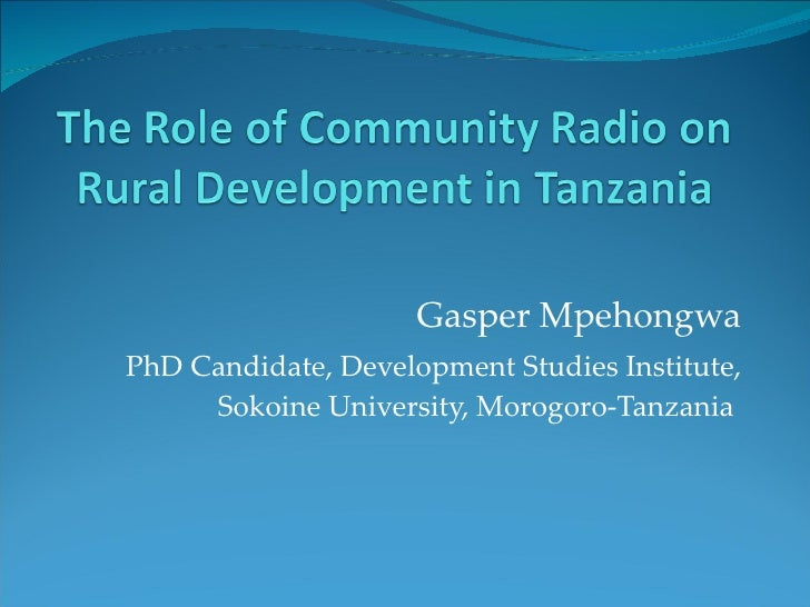 thesis on community radio for development The media and development what's the story gareth locksley the developing world—especially in rural areas—radio (including community radio) and.