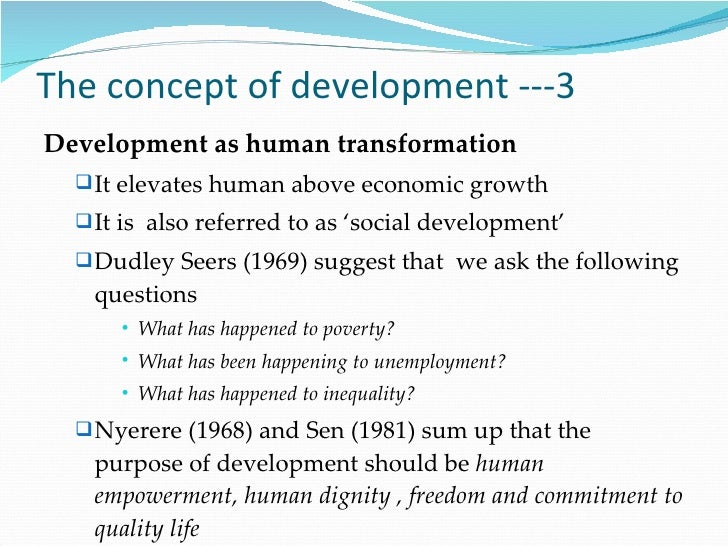 """development according to dudley seers According to this approach, ed has to be dudley seers, """"the meaning of development,"""" in this example economic development essay is published for."""