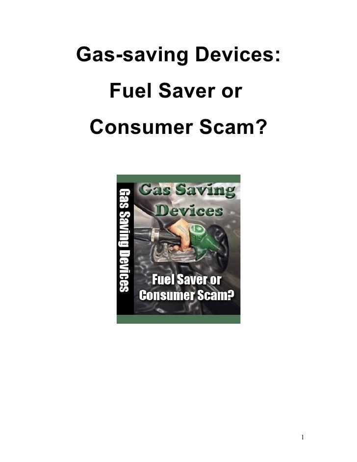 Gas-saving Devices:    Fuel Saver or  Consumer Scam?                           1