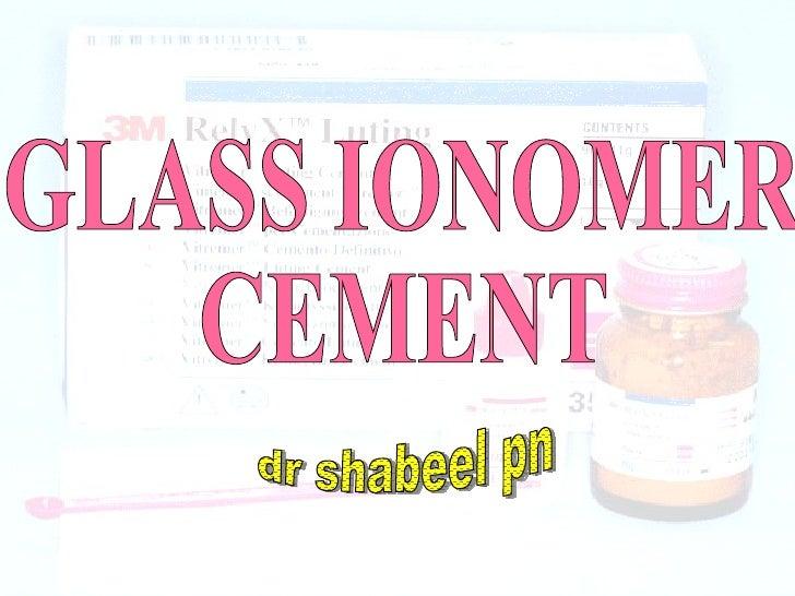 GLASS IONOMER  CEMENT dr shabeel pn