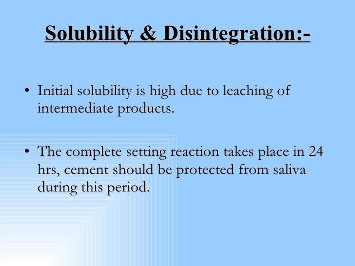 Solubility & Disintegration:- <ul><li>Initial solubility is high due to leaching of intermediate products. </li></ul><ul><...