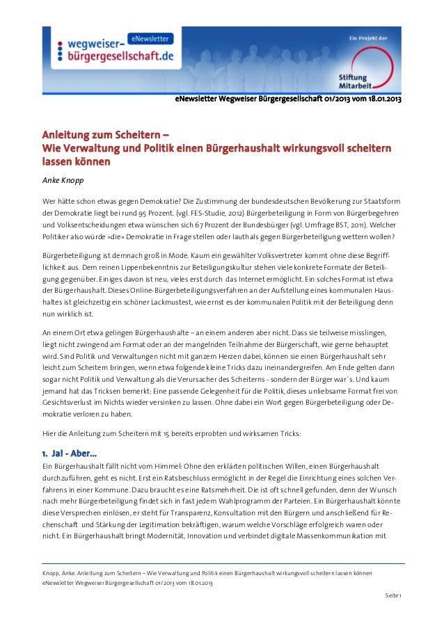eNewsletter Wegweiser Bürgergesellschaft 01/2013 vom 18.01.2013Anleitung zum Scheitern –Wie Verwaltung und Politik einen B...