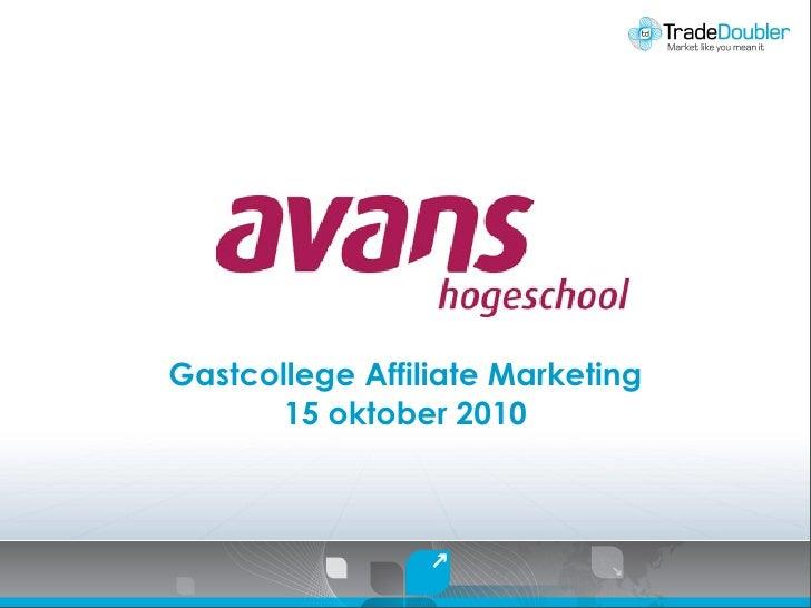 Gastcollege Affiliate Marketing        15 oktober 2010