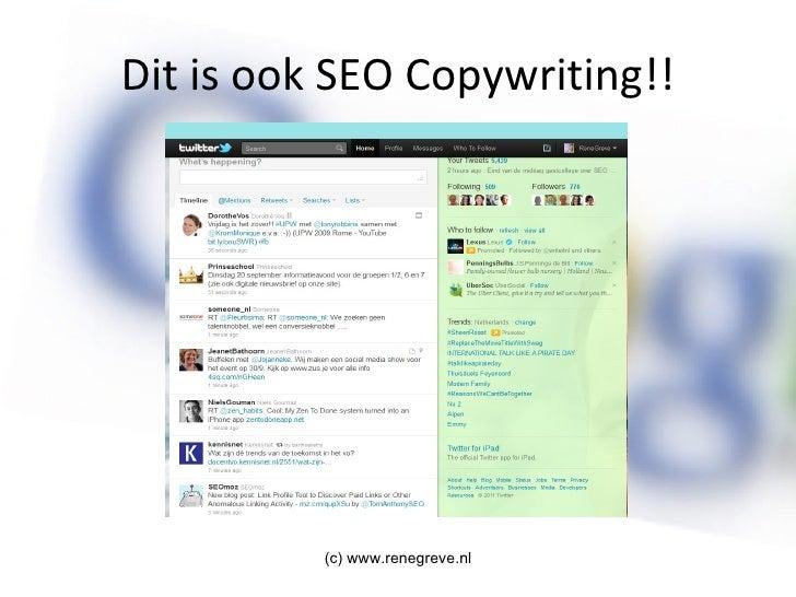 Dit is ook SEO Copywriting!! (c) www.renegreve.nl