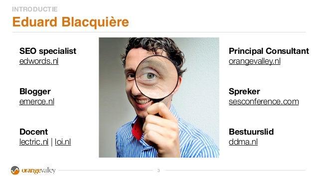 Gastcollege SEO Eduard Blacquiere Slide 3