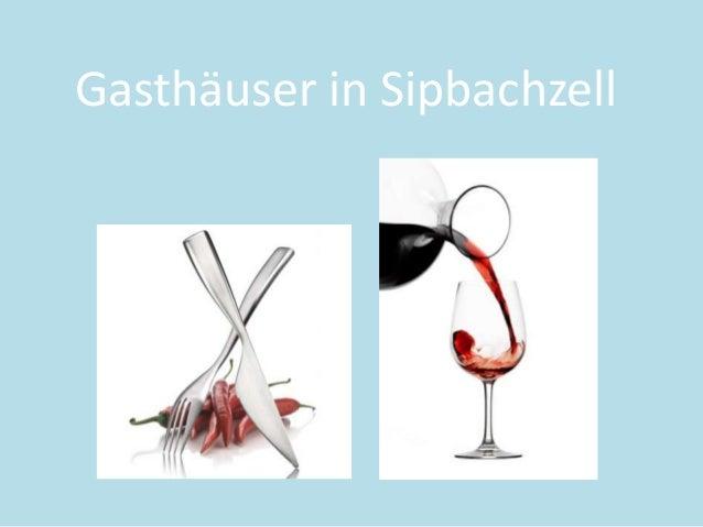 Gasthäuser in Sipbachzell