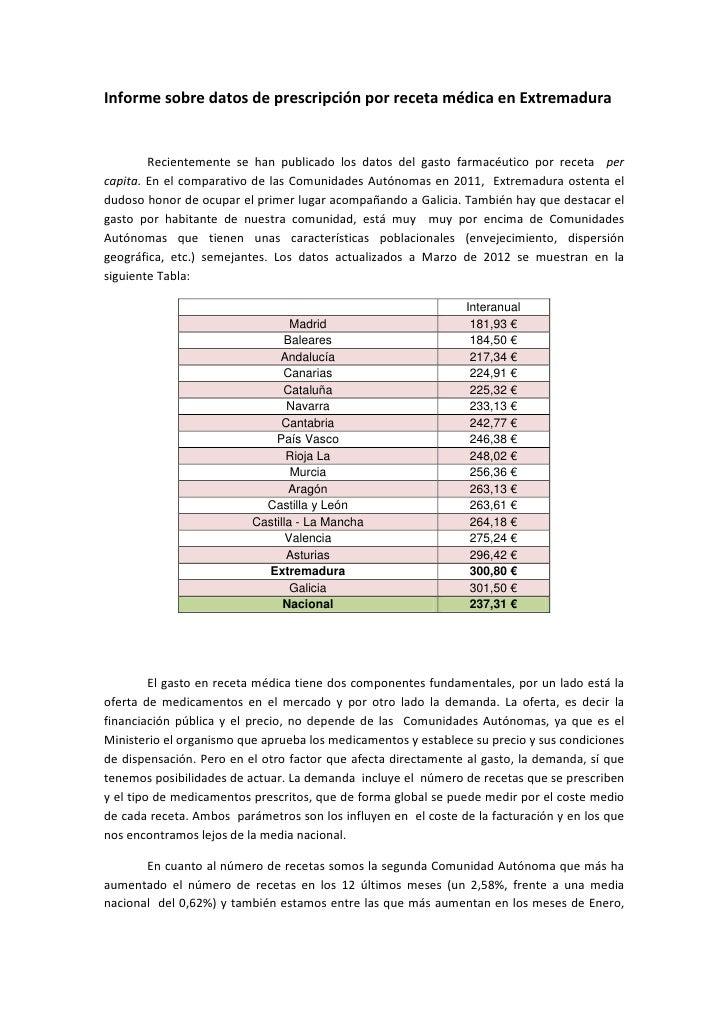 Informe sobre datos de prescripción por receta médica en Extremadura        Recientemente se han publicado los datos del g...