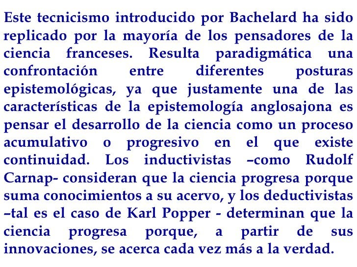Este tecnicismo introducido por Bachelard ha sido replicado por la mayoría de los pensadores de la ciencia franceses. Resu...