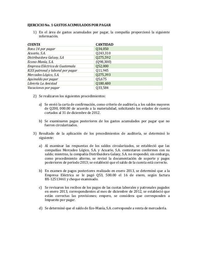 EJERCICIO No. 1 GASTOS ACUMULADOS POR PAGAR1) En el área de gastos acumulados por pagar, la compañía proporcionó la siguie...