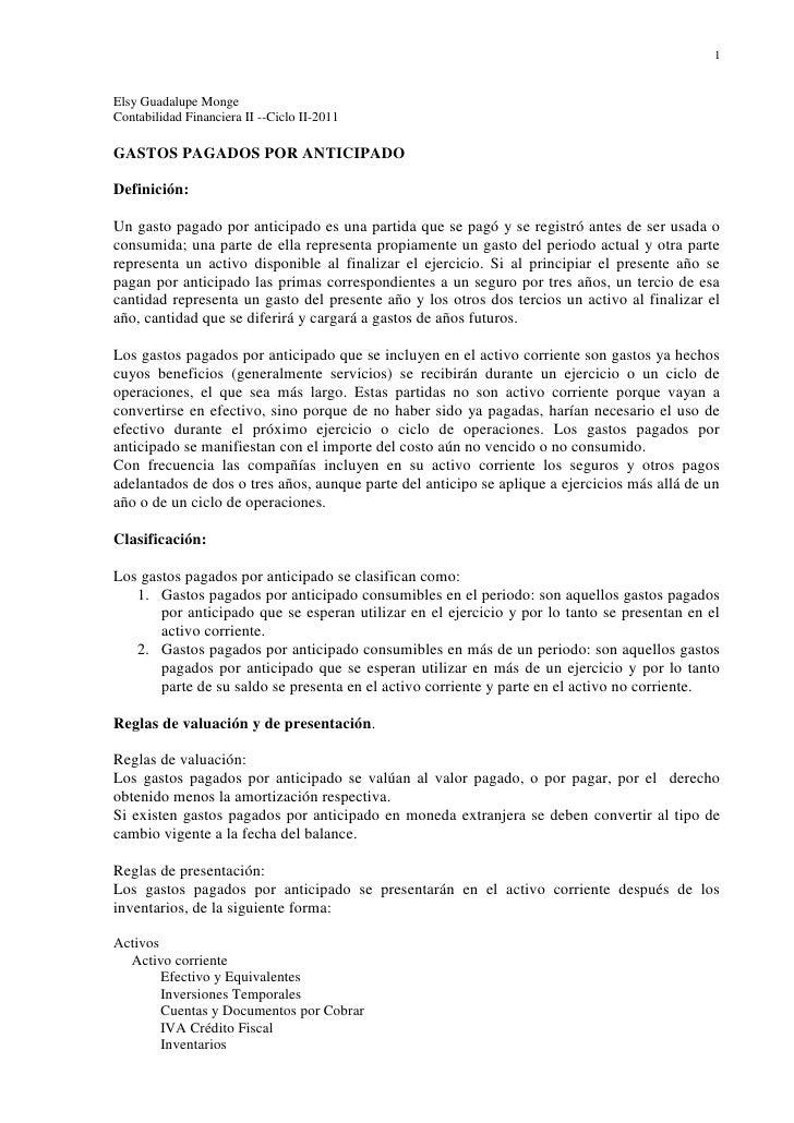 1Elsy Guadalupe MongeContabilidad Financiera II --Ciclo II-2011GASTOS PAGADOS POR ANTICIPADODefinición:Un gasto pagado por...