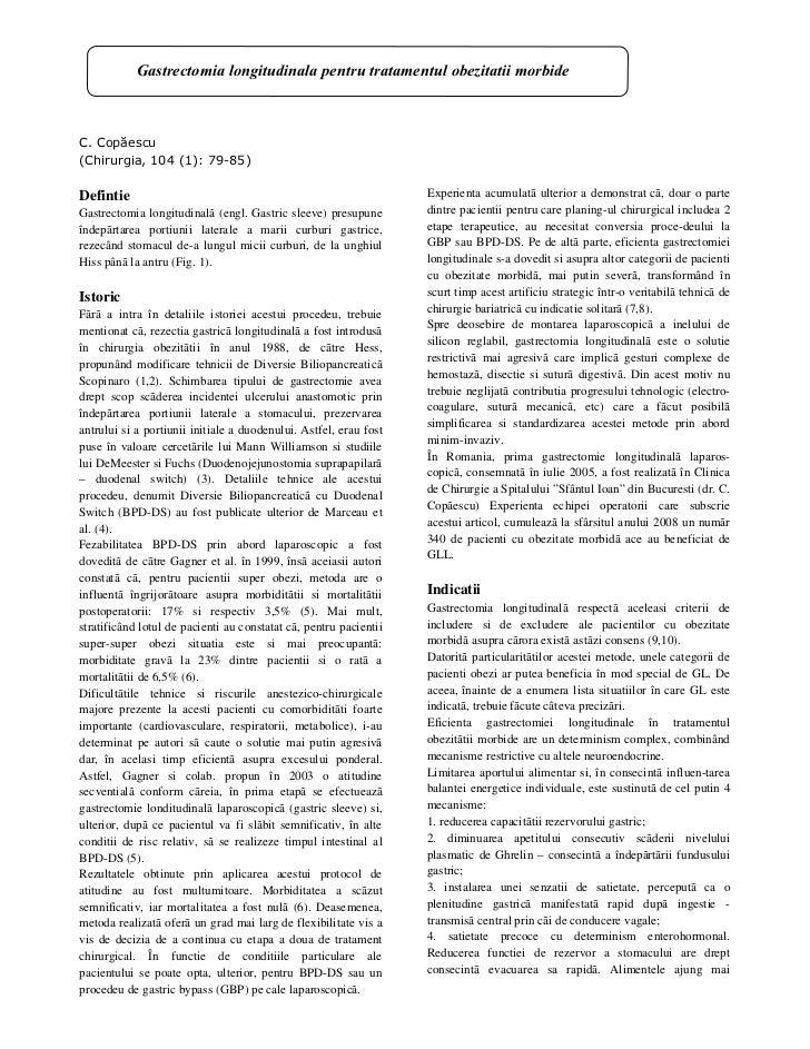 Gastrectomia longitudinala pentru tratamentul obezitatii morbideC. Copăescu(Chirurgia, 104 (1): 79-85)Defintie            ...