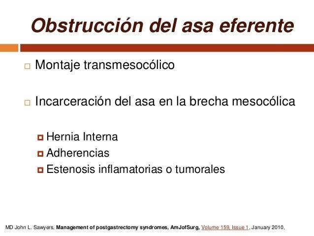 Gastritis por reflujo alcalino  5 al 35 % de las cirugias  Anastomósis Gastroduodenal  Gastrectomía BII  Dolor epigást...