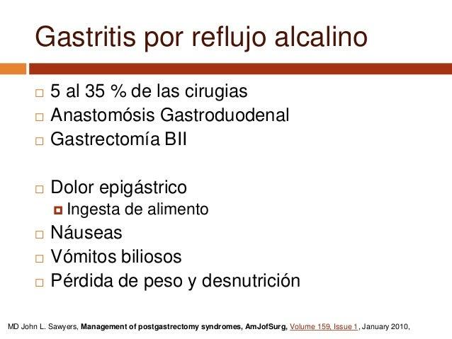 Endoscopía: Abundante contenido biliar y lesiones. Gastritis a múltiples
