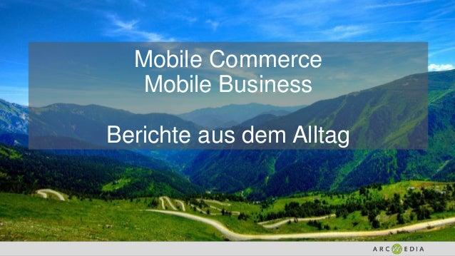 Mobile Commerce Mobile Business Berichte aus dem Alltag
