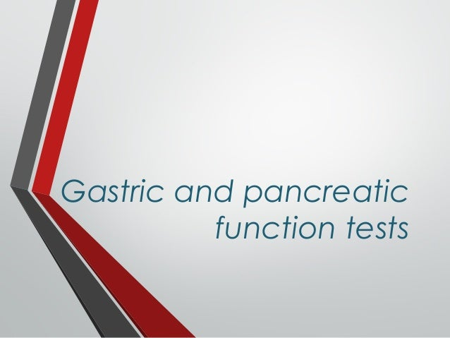 Gastric and pancreatic function tests