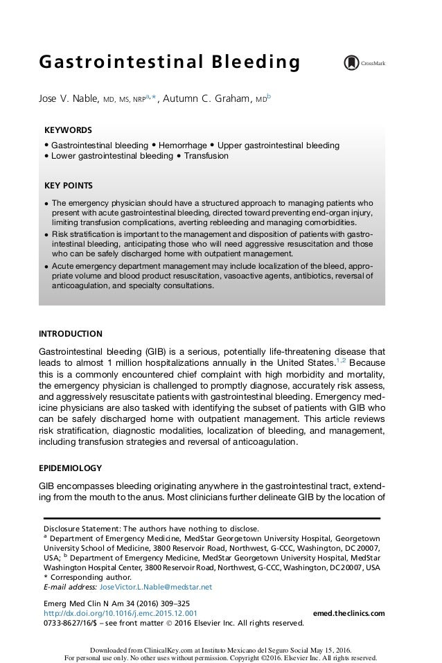 Gastrointestinal Bleeding Jose V. Nable, MD, MS, NRP a, *, Autumn C. Graham, MD b INTRODUCTION Gastrointestinal bleeding (...