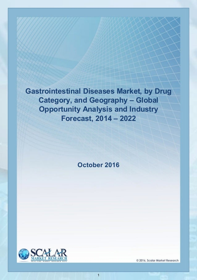 1 Gastrointestinal Diseases Market, by Drug Category, and Geography – Global Opportunity Analysis and Industry Forecast, 2...