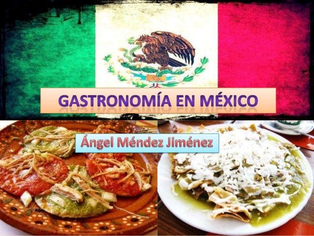 Gastronom a en m xico for Gastronomia definicion