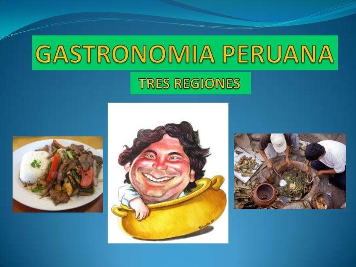 LA HISTORIA CULINARIA DEL PERÚLa Gastronomía Peruana en el Siglo XXI Si deseamos conocer de la gastronomía peruana del sig...