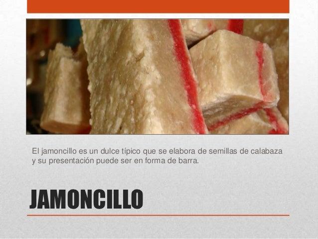 Jamoncillo Mexicano