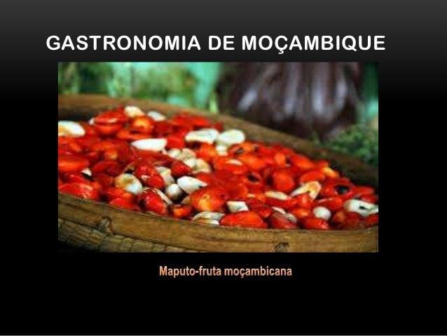 GASTRONOMIA DE MOÇAMBIQUE