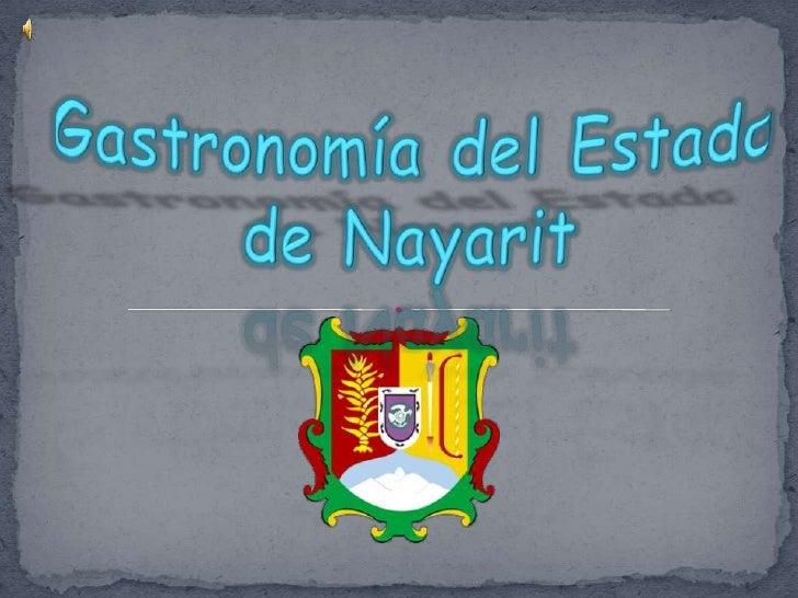 Gastronomía del Estado de Nayarit<br />