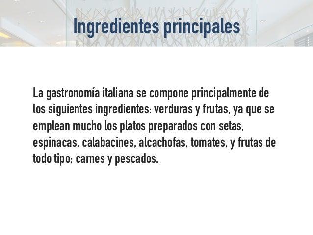 El orden habitual de los platos en el almuerzo italiano es el siguiente: l'antipasto, conformado por entremeses calientes ...