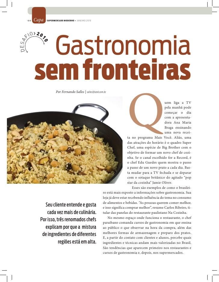 44   Capa   SUPERMERCADO MODERNO • JANEIRO 2010                       Gastronomia      sem fronteiras                     ...