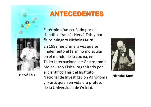 Gastronomia molecular for Quien invento la cocina molecular