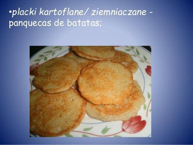 •placki kartoflane/ ziemniaczane - panquecas de batatas;