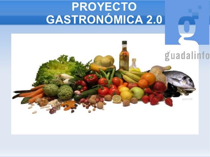 PROYECTO GASTRONÓMICA 2.0