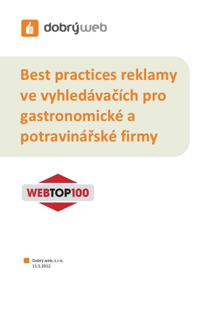 Best practices pro gastronomické a potravinářské firmyBest practices reklamyve vyhledávačích progastronomické apotravinářs...