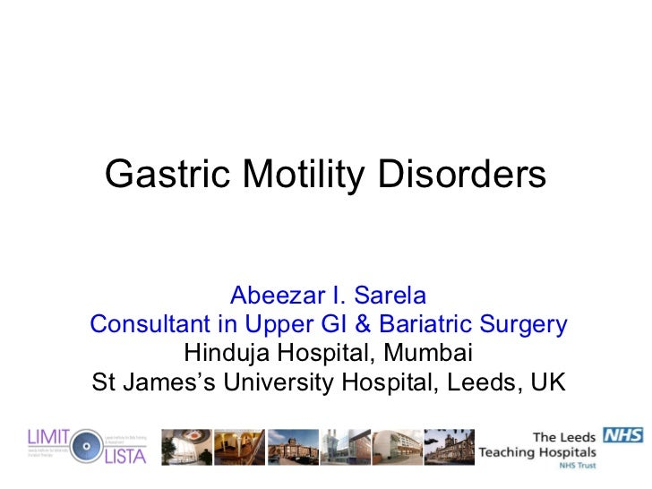 Abeezar I. Sarela Consultant in Upper GI & Bariatric Surgery Hinduja Hospital, Mumbai St James's University Hospital, Leed...