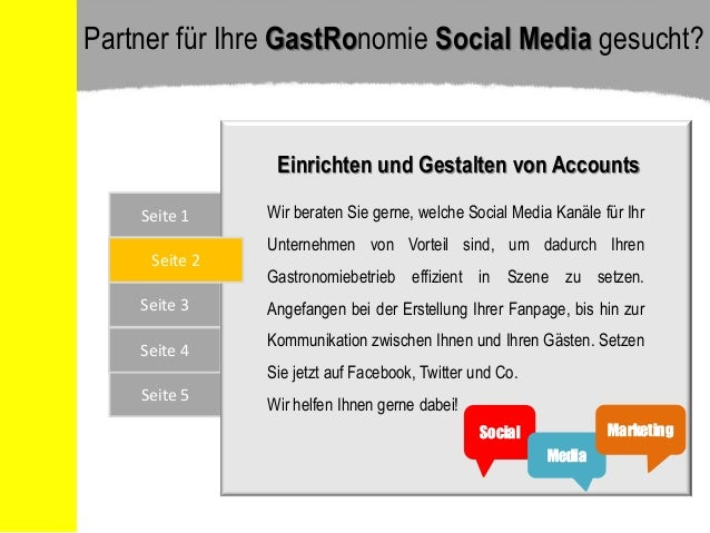 Seite 5 Seite 1 Seite 3 Seite 4 Seite 2 Einrichten und Gestalten von Accounts Wir beraten Sie gerne, welche Social Media K...