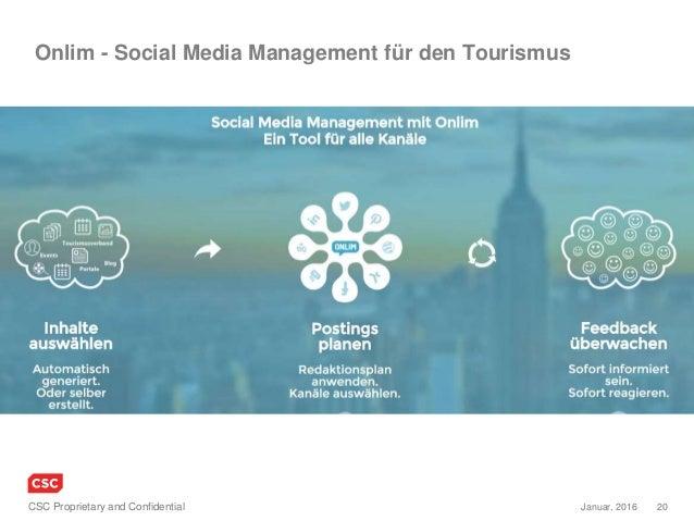 20Januar, 2016CSC Proprietary and Confidential Onlim - Social Media Management für den Tourismus