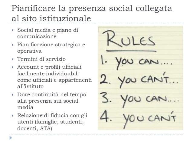 Pianificare la presenza social collegata al sito istituzionale  Social media e piano di comunicazione  Pianificazione st...