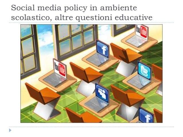 Social media policy in ambiente scolastico, altre questioni educative