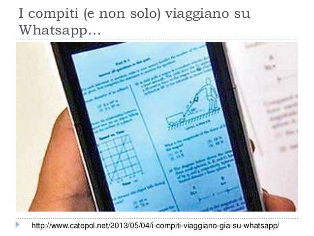 I compiti (e non solo) viaggiano su Whatsapp… http://www.catepol.net/2013/05/04/i-compiti-viaggiano-gia-su-whatsapp/