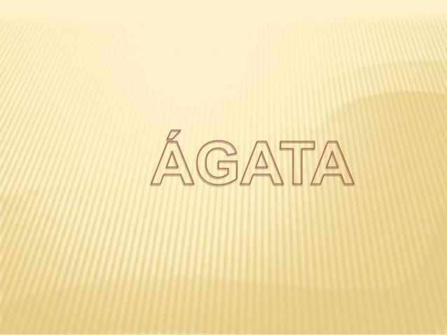 Olá! Sou o mineral Ágata e não sou uma pedra. Se não percebem a diferença eu explico-vos a seguir.