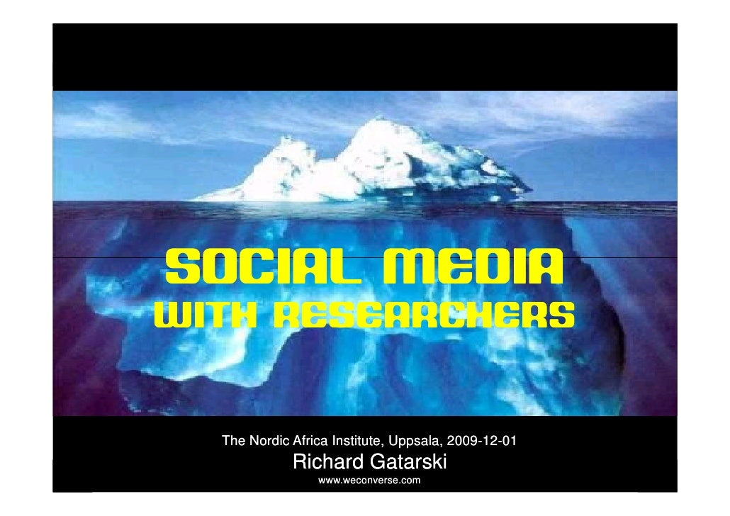 sociala medier          SOCIAL MEDIA    WITH RESEARCHERS                    The Nordic Africa Institute, Uppsala, 2009-12-...