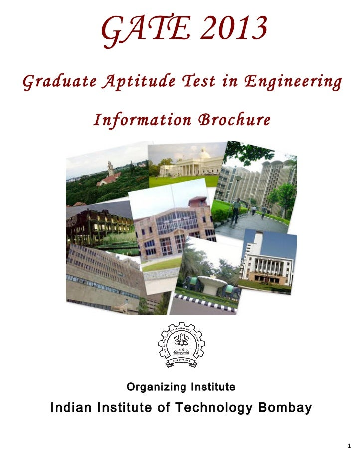 GATE 2013Graduate Aptitude Test in Engineering         Information Brochure         	                                     ...