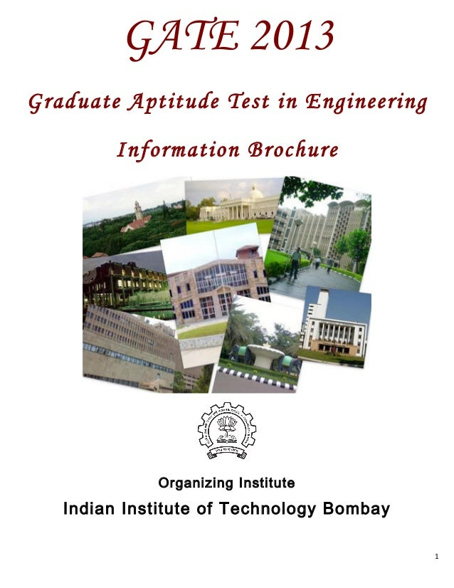 GATE 2013Graduate Aptitude Test in Engineering         Information Brochure                                             ...