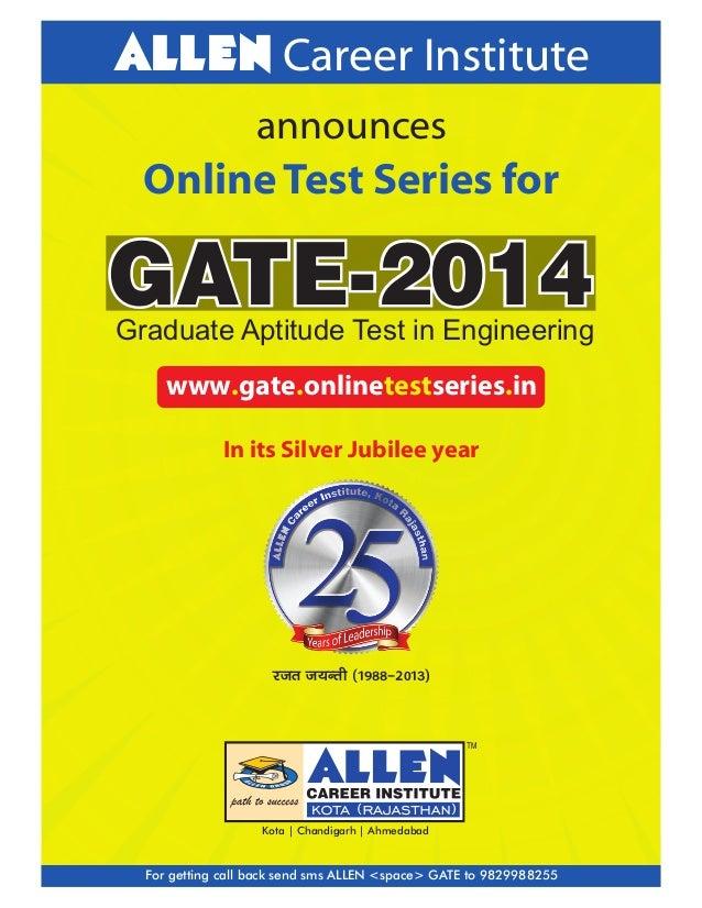 ALLEN Career Institute announces  Online Test Series for  GATE-2014  Graduate Aptitude Test in Engineering www.gate.online...