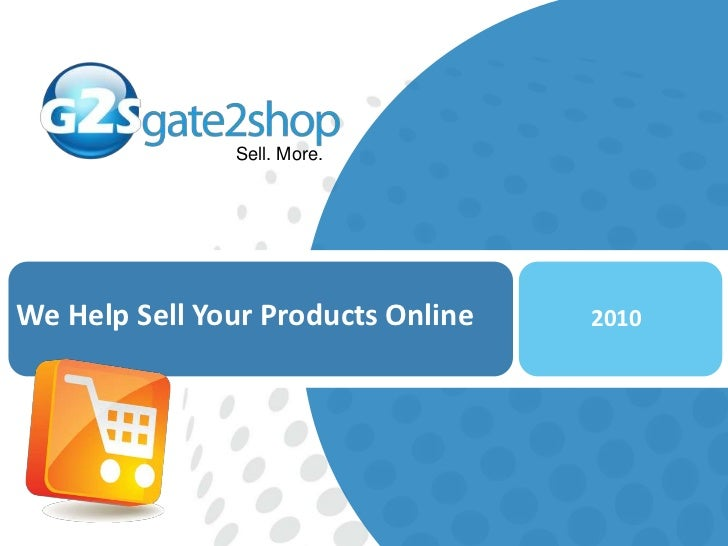 We Help Sell Your Products Online<br />2010<br />