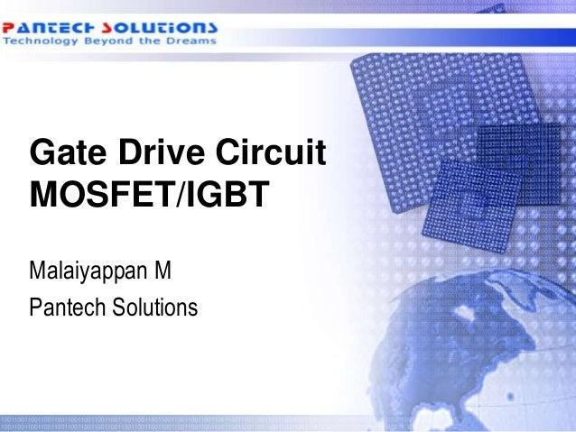 Gate Drive Circuit MOSFET/IGBT Malaiyappan M Pantech Solutions