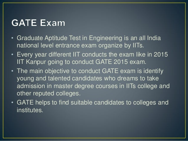 gate exam tips Gate 2018 exam day guidelines and last minute tips gate is just around the corner and it is vital to be prepared to ace the entrance exam success can be attained with a smart strategy and planning along with good preparation, - this is a universal truth gate is theread more .