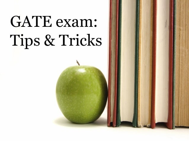 GATE exam: Tips & Tricks